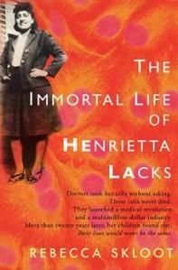 The Immortal Life Henrietta Lacks