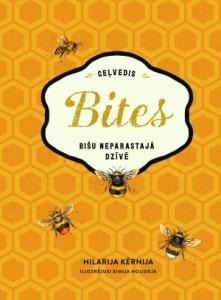 Bites Ceļvedis bišu neparastajā dzīvē